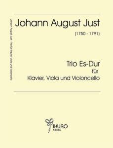 Johann August Just | Trio Es-Dur für Klavier, Viola und Violoncello